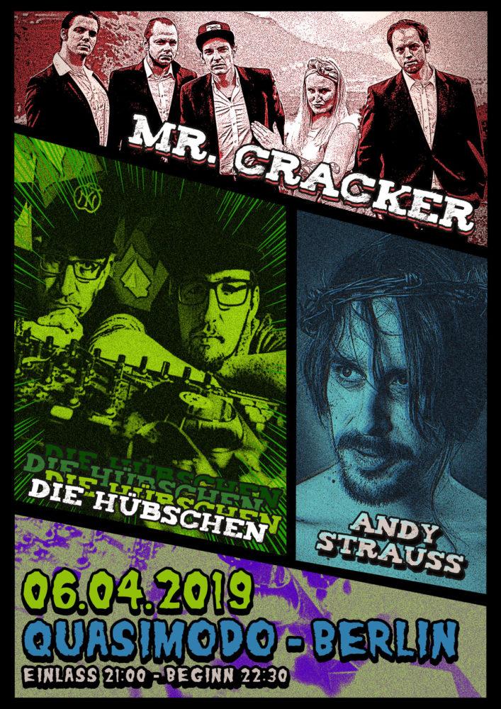 Mr.Cracker & Die Hübschen & Andy Strauß